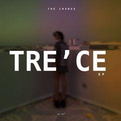 The Change: TRE CE