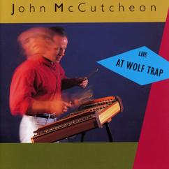 John McCutcheon: Yesterday's Fools (Live At The Barns Of Wolf Trap / 1990 & 1991)