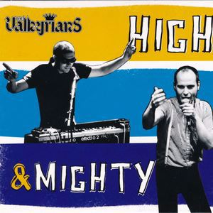 The Valkyrians: High & Mighty