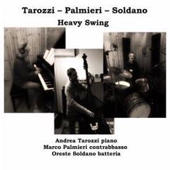 Marco Palmieri, Andrea Tarozzi & Oreste Soldano: Heavy Swing