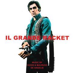 Guido De Angelis, Maurizio De Angelis: Il grande racket (Original Motion Picture Soundtrack)
