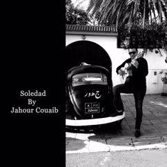 Jahour Chouaib: Soledad