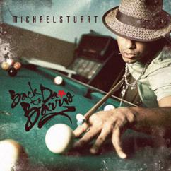Michael Stuart: Back To Da Barrio