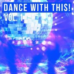 Various Artists: Dance with This!, Vol. 1