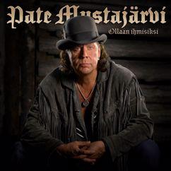 Pate Mustajarvi: I Love You