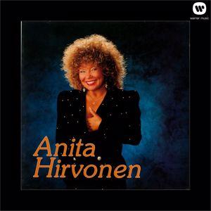 Anita Hirvonen: Hullu vapauden kaipuu - Looking For Freedom