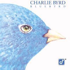 Charlie Byrd: Mama, I'll Be Home Someday