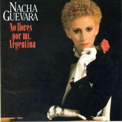 Nacha Guevara: No llores por mí, Argentina (2015 Remastered)