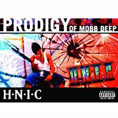 Prodigy Of Mobb Deep: H.N.I.C
