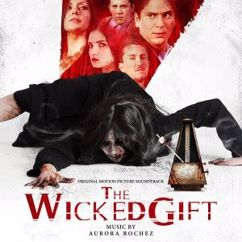 Aurora Rochez: The Wicked Gift