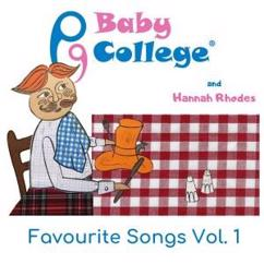 Baby College with Hannah Rhodes: Favourite Songs, Vol. 1