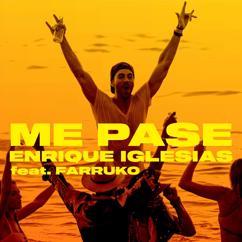 Enrique Iglesias feat. Farruko: ME PASE