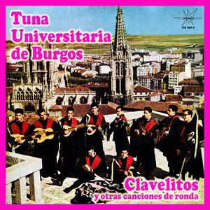 Tuna Universitaria de Burgos: Clavelitos
