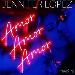 Jennifer Lopez feat. Wisin: Amor, Amor, Amor