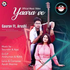 Gaurav Agarwal: Yaara Ve