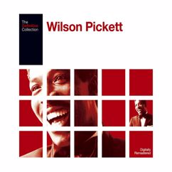 Wilson Pickett: The Definitive Wilson Pickett