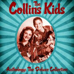 The Collins Kids: Anthology: The Deluxe Collection (Remastered)