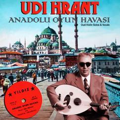 Udi Hrant: Taxim-Oud Husseini