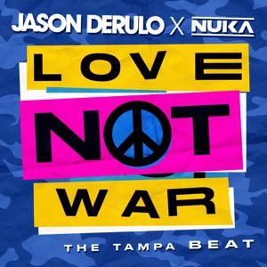 Jason Derulo x Nuka: Love Not War (The Tampa Beat)