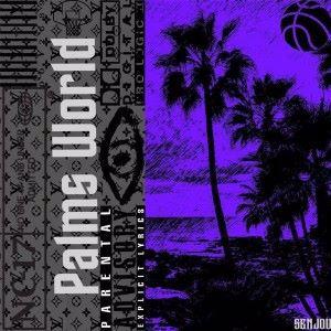 Palms Music: Palms World
