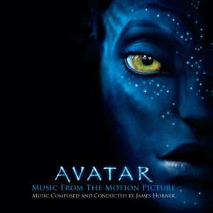 Various Artists: AVATAR Music From The Motion Picture Music Composed and Conducted by James Horner