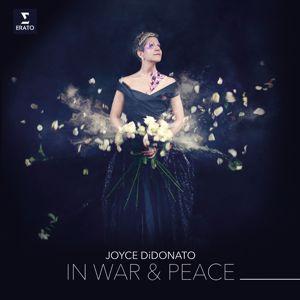 Joyce DiDonato: In War & Peace - Harmony through Music