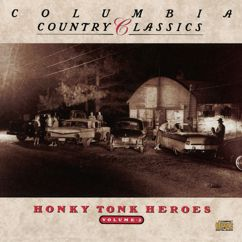 Various Artists: Columbia Country Classics               Volume 2:  Honky Tonk Heroes