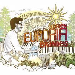 Adrien Brandeis: Euforia