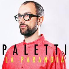 Paletti: La paranoia
