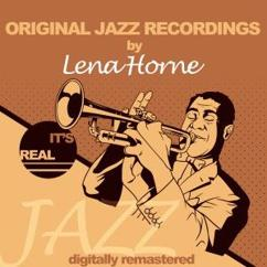 Lena Horne: Like Someone in Love (Remastered)