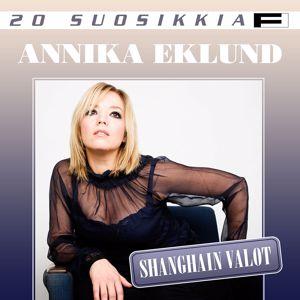 Annika Eklund: 20 Suosikkia / Shanghain valot