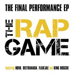 Eri esittäjiä: The Final Performance (The Rap Game)