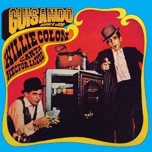 Willie Colon, Héctor Lavoe: Guisando: Doing A Job