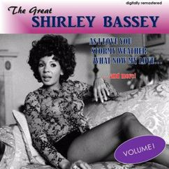 Shirley Bassey: If You Love Me (Hymne a L'amour) (Digitally Remastered)