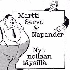 Martti Servo & Napander: Nyt nollaan täysillä