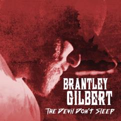 Brantley Gilbert: Bullet In A Bonfire