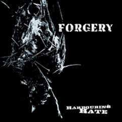 Forgery: Harbouring Hate