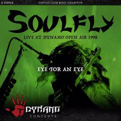 Soulfly: Eye For An Eye (Live At Dynamo Open Air 1998)