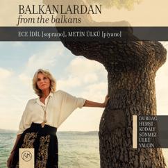 Ece Idil & Metin Ulku: Balkanlardan