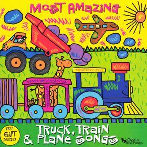 Dennis Westphall: Most Amazing Truck, Train & Plane Songs
