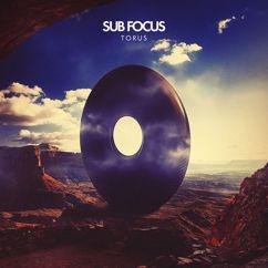 Sub Focus: Torus