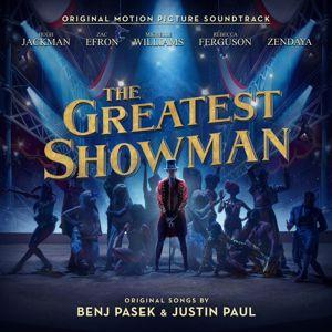 Hugh Jackman, Keala Settle, Zac Efron, Zendaya, The Greatest Showman Ensemble: The Greatest Show