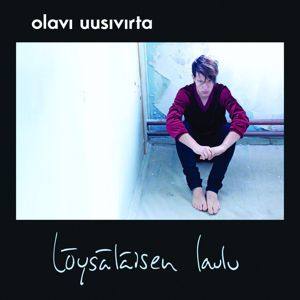 Olavi Uusivirta: Löysäläisen laulu