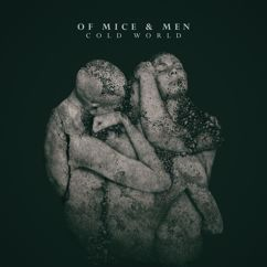 Of Mice & Men: Cold World