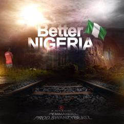 P. Emmanuel: Better Nigeria