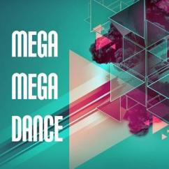 Various Artists: Mega Mega Dance