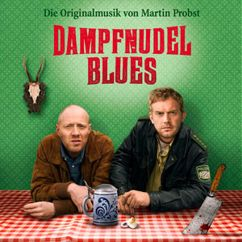 Martin Probst: Dampfnudelblues (Original Soundtrack)