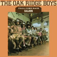 The Oak Ridge Boys: Y'all Come Back Saloon