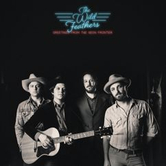 The Wild Feathers: Quittin' Time