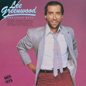 Lee Greenwood: Greatest Hits:  Lee Greenwood